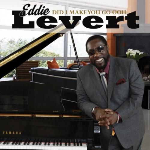 Eddie Levert 'Did I make you go OOH' record cover